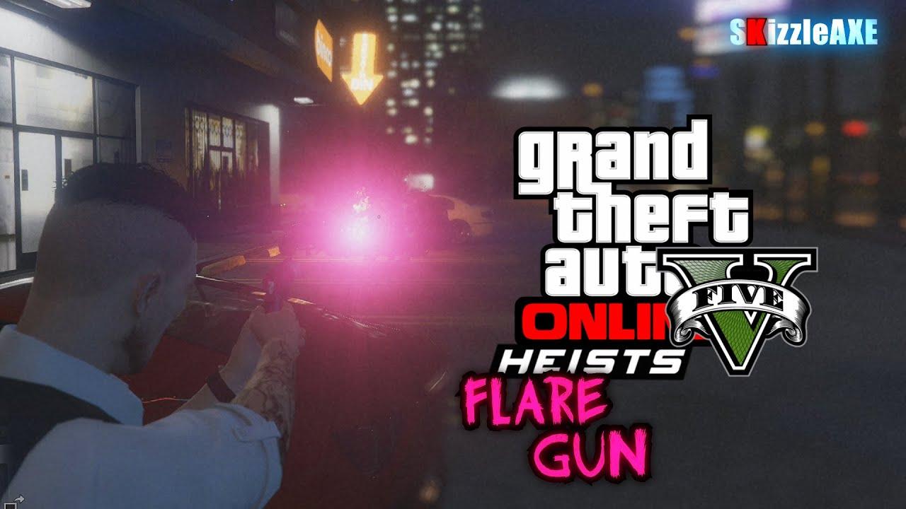 Guns Gta 5 Online Gta 5 Heists Flare Gun Secret