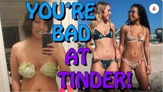 You're Bad at Tinder! #40