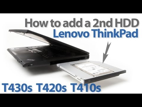 Add a 2nd HDD SSD to Lenovo ThinkPad T410s T420s. T430s