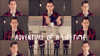 Coldplay Adventure of A Lifetime Acapella Cover OFFICIAL VIDEO
