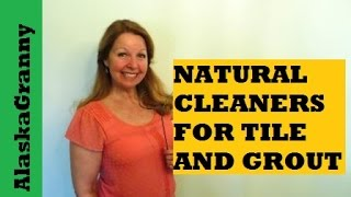 Natural Cleaners For Tile and Grout