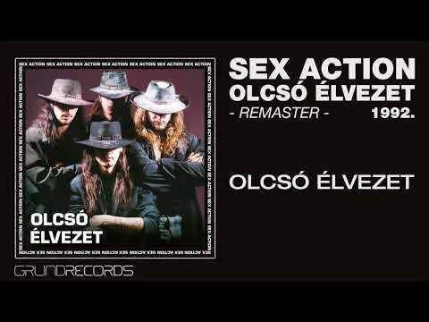 Sex Action: Olcsó élvezet  (Olcsó élvezet - 1992/2019.) - dalszöveggel