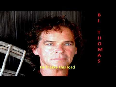 B J Thomas - Let it be me