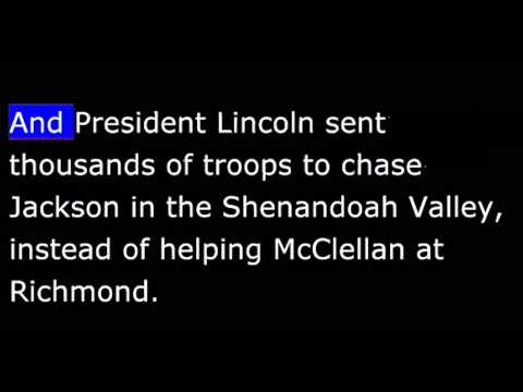 American History - Part 097 - Lincoln - Raining death at Richmond - Lee takes South Command