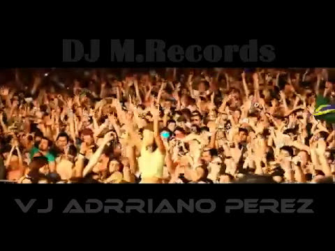 DJ MRecords  VJ Adrriano Perez ,New Promotional Video Sensation  Mix Set 2013