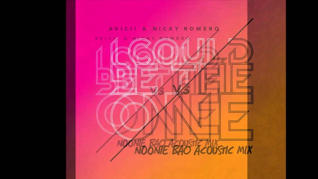 Avicii vs nicky romero i could be the one noonie bao acoustic mix