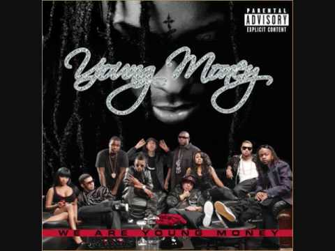 She Is Gone - Young Money