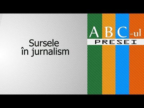 ABC ul Presei Sursele în jurnalism