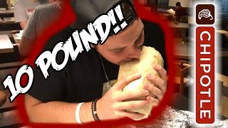 10 POUND CHIPOTLE BURRITO!!!