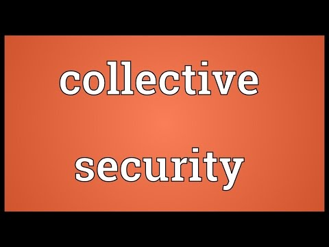 collective security Advertisements: collective security system guarantees the security of each state of the world against any war or aggression which may be committed by any state.