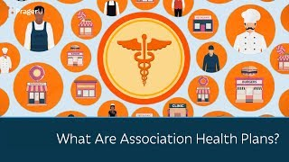 What Are Association Health Plans?