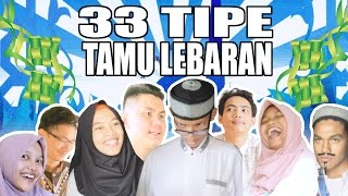 33 Tipe Tamu Lebaran