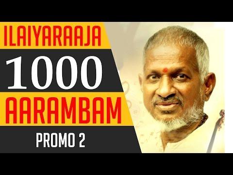 Ilaiyaraaja 1000 Aarambam | Promo 2 | Ilaiyaraaja Official