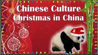 Chinese Culture - Do Chinese People Celebrate Christmas in China?