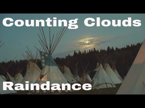Counting Clouds - Raindance (native American) -the Real Raindance- video