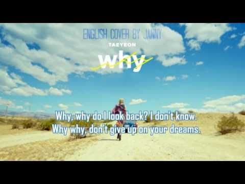 TAEYEON (태연) - Why | English Cover By JANNY