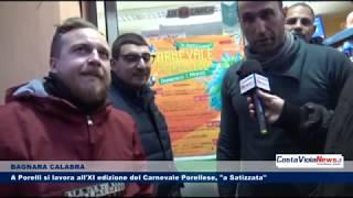 """BAGNARA CALABRA A Porelli si lavora all'XI edizione del Carnevale Porellese, """"a Satizzata"""""""
