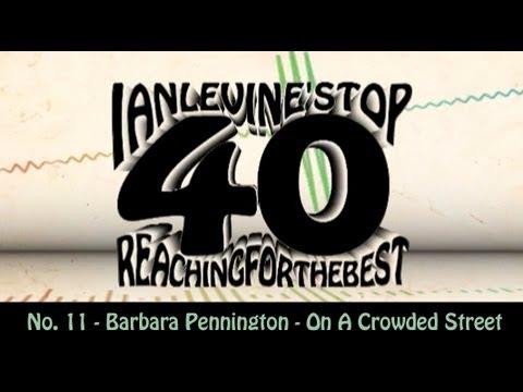 Ian Levine Top 40  No. 11 - Barbara Pennington - On A Crowded Street MP3