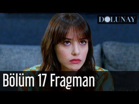 Dolunay Dizisi 17. Bölüm Fragman