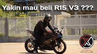 MIKIR DULU SEBELUM BELI R15 V3 !!!