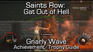 Saints Row: Gat Out of Hell - Gnarly Wave Achievement/Trophy Guide