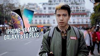 Galaxy S10+ vs iPhone XS Max - Camera nào tốt hơn!?