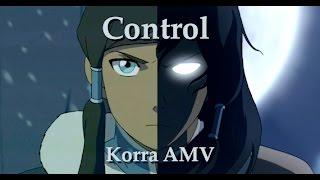 Korra - Control AMV