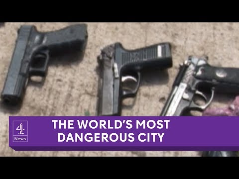 A week in the most dangerous city in the world