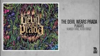 Watch Devil Wears Prada Number Three Never Forget video