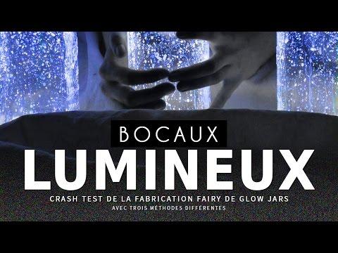 CRASH TEST : fabriquer des Bocaux Lumineux