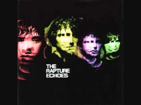 Rapture - Open Up Your Heart