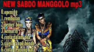 Lagu jaranan Full mp3 NEW SABDO MANGGOLO ::terbaru 2019