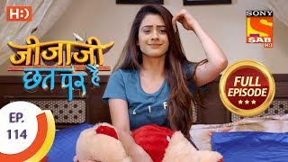 Jijaji Chhat Per Hai - Ep 114 - Full Episode - 15th June, 2018
