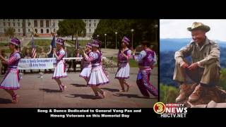 Song & dance dedicated to General Vang Pao and all Hmong veterans on this memorial day.
