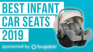Best Infant Car Seats of 2019   Nuna Pipa, Pipa Lite, Clek Liing, Agio Nido, UPPAbaby Mesa