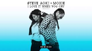 Steve Aoki & Moxie Raia - I Love It When You Cry (Moxoki) [Caked Up Remix]