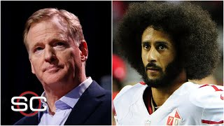What Roger Goodell's comments mean for Colin Kaepernick and the NFL | SportsCenter