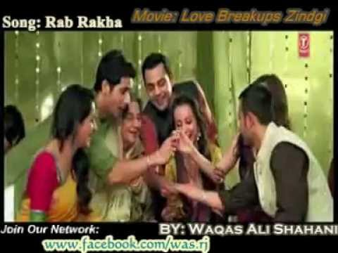 Rab Rakha Song (Love Breakups Zindagi ) Full video Song HD(www...