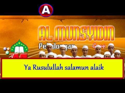 Al munsyidin -  ya rasulullah terbaru + lirik