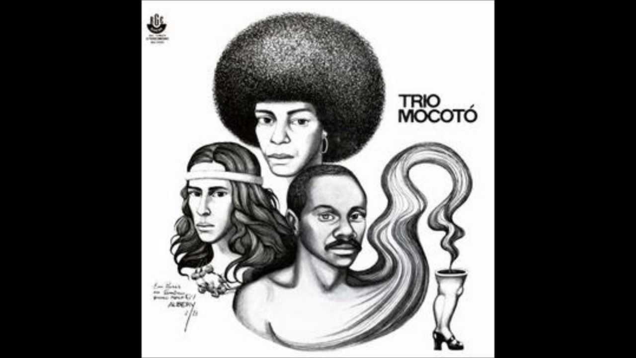 Trio Mocoto Trio Mocoto