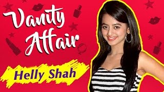 Helly Shah aka Swara REVEALS Her Make-Up Room Secrets | VANITY AFFAIR | Exclusive Interview