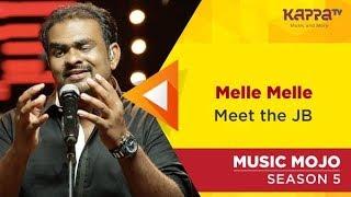 Melle Melle - Meet the JB - Music Mojo Season 5 - Kappa TV