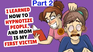 I Brain Washed Mom To Be My Slave - part 2
