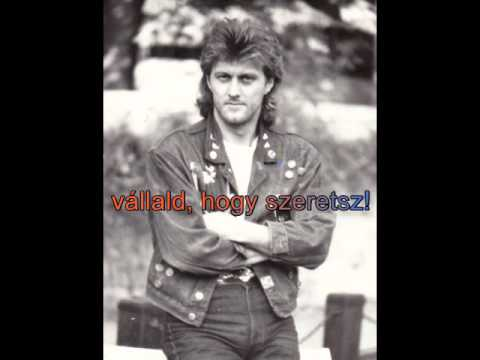 Homonyik Sándor - Vállald, Hogy Szeretsz (lyrics) /1990./
