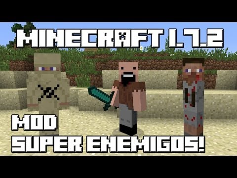 Minecraft 1.7.2 MOD SUPER ENEMIGOS
