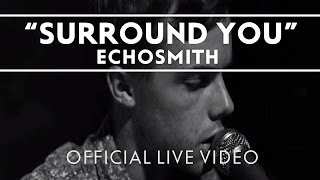 Echosmith - Surround You