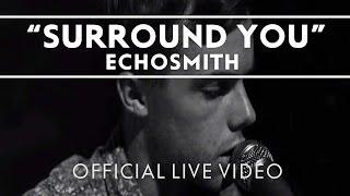 Echosmith - Surround You