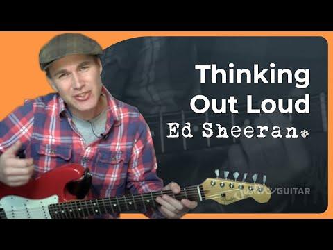 Thinking Out Loud - Ed Sheeran - Guitar Lesson (ST-822)