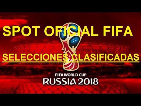 Spot Oficial FIFA Rumbo al Mundial Rusia 2018 Selecciones Clasificadas