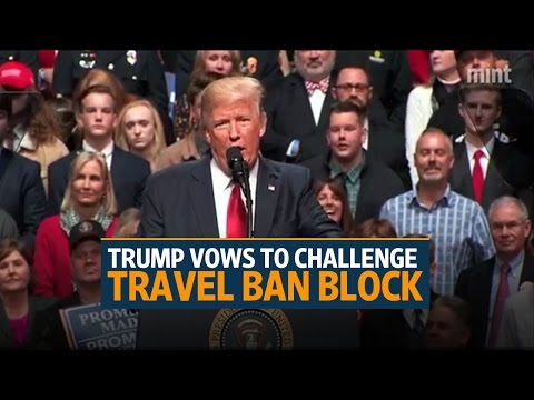 Trump vows to challenge travel ban block at Supreme Court